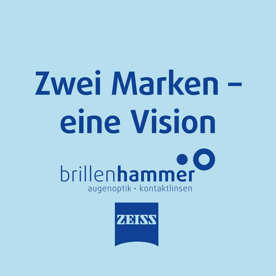 Zwei Marken – eine Vision / brillenhammer und ZEISS